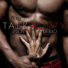 Jason Derulo - Talk Dirty (EP)