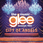 Glee Cast - City Of Angels (EP)