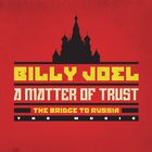 Billy Joel - A Matter Of Trust - The Bridge To Russia: The Music (Live) CD1