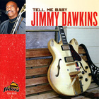 Jimmy Dawkins - Tell Me Baby