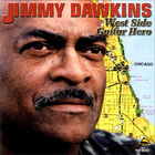 Jimmy Dawkins - West Side Guitar Hero