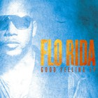 Flo Rida - Good Feeling (EP)