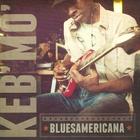 Keb' Mo' - Bluesamericana