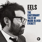 The Cautionary Tales Of Mark Oliver Everett (Deluxe Version) CD2