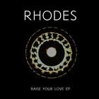 Raise Your Love (EP)