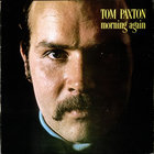 Tom Paxton - Morning Again (Vinyl)
