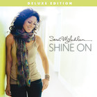Sarah Mclachlan - Shine On (Deluxe Edition)