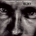 Blixt (With Raoul Bjorkenheim,morgan Agren)
