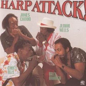 Harp Attack! (With Billy Branch, James Cotton, Junior Wells)