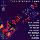 Phil Woods - The Little Big Band - Real Life