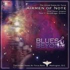 Airmen Of Note - Blues & Beyond