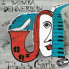Barbara Dennerlein - Tribute To Charlie