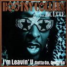Bootsy Collins - I'm Leavin' U (MCD)