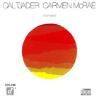 Cal Tjader - Heat Wave (With Carmen Mcrae) (Remastered 1990)
