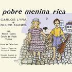 Pobre Menina Rica (With Dulce Nunes)