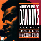 Jimmy Dawkins - All For Bussiness (Vinyl)