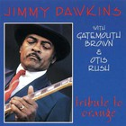 Jimmy Dawkins - Tribute To Orange (Remastered 1993)