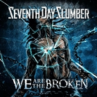 We Are The Broken (CDS)