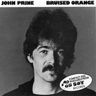 John Prine - Bruised Orange (Remastered 1989)