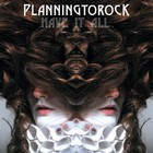 Planningtorock - Have It All