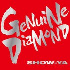 Show-Ya - Genuine Diamond