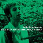 Belle & Sebastian - The Boy With The Arab Strap1