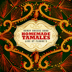 Randy Rogers Band - Homemade Tamales