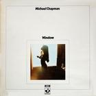 Michael Chapman - Window (Remastered 2004)
