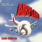 Elmer Bernstein - Airplane! (Remastered 1993)