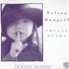 Nelson Rangell - Truest Heart