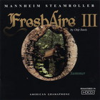 Mannheim Steamroller - Fresh Aire 3. Summer (Vinyl)