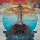 Owl City - Beautiful Times (CDS)