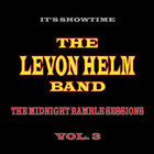 The Midnight Ramble Sessions, Vol. 3 (With The Levon Helm Band)