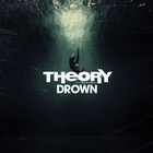 Theory Of A Deadman - Drown (CDS)