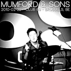 Mumford & Sons - Live At Club 69 Brussels