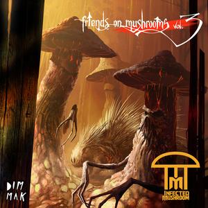 Friends On Mushrooms, Vol. 3 (EP)