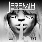 Jeremih - Don't Tell 'em (CDS)