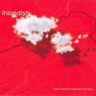 Inlandish (With Hans-Joachim Roedelius)