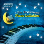 Jim Brickman - Piano Lullabies: Baby's Bedtime Favorites