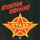 Starz - Attention Shoppers (Vinyl)