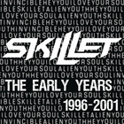 Skillet - The Early Years (1996-2001)