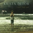 Krista Detor - Cover Their Eyes