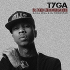Tyga - Dj Ill Will & Dj Rockstar Present Tyga (Black Thoughts)