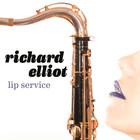 Richard Elliot - Lip Service