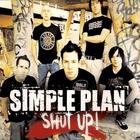 Simple Plan - Shut Up! (CDS)