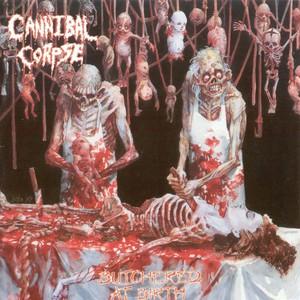 Butchered At Birth (Reissue 2009)