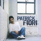Patrick Fiori - Si On Chantait Plus Fort