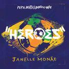 Janelle Monáe - Heroes (CDS)