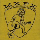 MXPX - Acoustic Collection