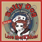 Salty Dog - Lose These Blues